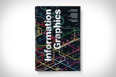Information Graphics covers both the history of visualizing data to the current masters of the craft, complete with hundreds of images — each with explanatory text — historical essays, and even a 26.5 x 19 poster by Nigel Homes, former graphics director for Time.
