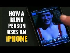 Video on how a person who is blind uses an iPhone and apps like Twitter and YouTube.