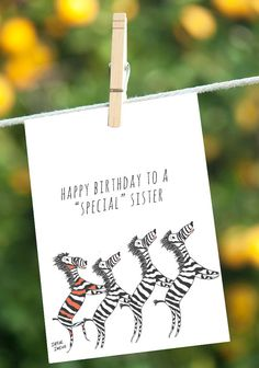 Funny Sister Birthday Card Dancing Zebras Zebra by IreneIreneArt. Why be a horse when you can be a zebra? Pin now and save for later! $5.25 #ElhersDanlos