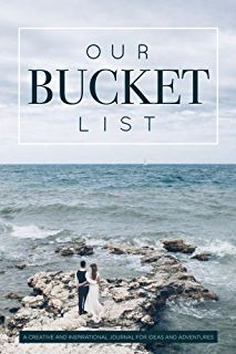 Free eBook Our Bucket List: A Creative and Inspirational Journal for Ideas and Adventures for Couples Author Lux Reads