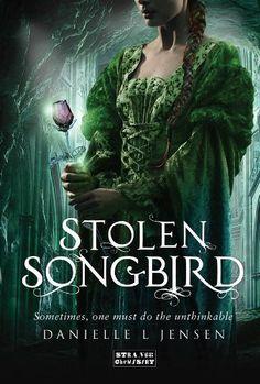 Stolen Songbird: Malediction Trilogy Book One (The Malediction Trilogy) by Danielle L. Jensen,