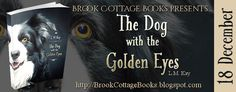 With Love for Books: The Dog with the Golden Eyes by L.M. Kay - Book Re...