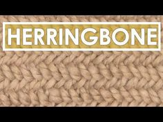 How to Knit the HERRINGBONE STITCH - YouTube
