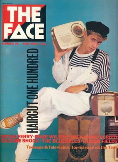 The Face magazine - Nick Heywood cover (June 1982 - Issue The Face Magazine, Neville Brody, First Haircut, Culture Shock, Teenage Years, Post Punk, Rock And Roll, Nostalgia, Hair Cuts