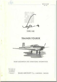 SAAB 91 B Safir Aircraft Technical Brochure Manual - - Aircraft Reports - Manuals Aircraft Helicopter Engines Propellers Blueprints Publications