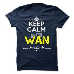 WAN - keep calm - #tee design #rock tee. GET YOURS => https://www.sunfrog.com/Valentines/-WAN--keep-calm.html?68278