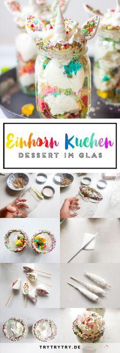 Einhorn Kuchen-Dessert im Glas. Perfektes Rezept für Geburtstage.