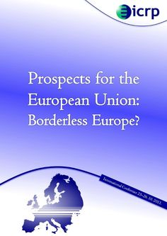"Conference proceedings of the ICRP's ""Borderless Europe"" conference"