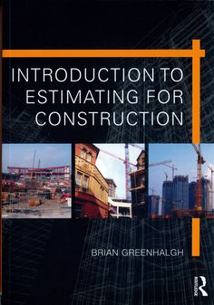 Students and professionals encountering estimating for the first time need an approachable introduction to its principles and techniques, which is up to date with current practice. Introduction to Est Civil Engineering Books, Engineering Companies, Mechanical Engineering, How To Pass Exams, Building Information Modeling, Construction Contractors, Commercial Construction, Construction Business, Books