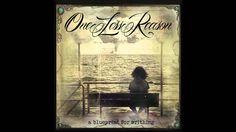 One Less Reason - All Beauty Fades