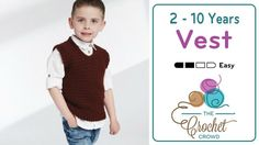Crochet Toddler to 10 Years Vest Introducing this cute Crochet Vest that comes in 5 sizes starting with Toddlers. Sizes include 8 and 10 years of Crochet Men, Gilet Crochet, Crochet Vest Pattern, Crochet Crowd, Crochet Toddler, Crochet For Boys, Cute Crochet, Crochet Baby, Crochet Patterns
