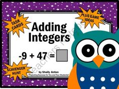 Integers Addition Math Task Cards Common Core Scavenger Hunt Game from Promoting Success on TeachersNotebook.com -  (15 pages)  - Integers: Here are 30 printable integer task cards. Students must solve integer addition equations. Scavenger hunt directions, along with other games ideas, are provided. A student response form and answer key are also provided.