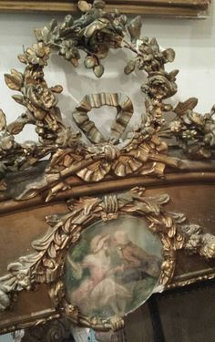 This French gold gild gesso over wood detailing is exquisite. French Chic, French Decor, French Country Decorating, French Style, Trumeau Mirror, French Country House, French Cottage, Romantic Homes, French Furniture