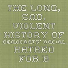 The Long, Sad, Violent History of Democrats' Racial Hatred for Blacks  Perry Drake May 2003