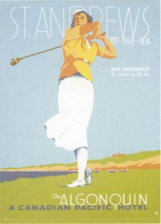 CANADA - The Algonquin, St Andrews #Vintage #Travel  Lady golfer