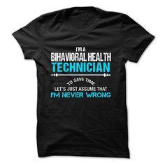 Love being -- Behavioral-Health-Technician T Shirt, Hoodie, Sweatshirt