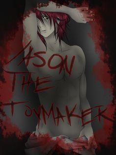 Jason The Toy Maker - False Self by KittieTheDemented.deviantart.com on @DeviantArt