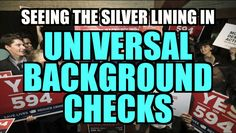 Silver Lining of Universal Background Checks