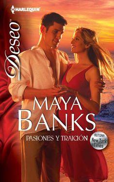 Maya Banks - Serie Embarazo y pasión 02 - Pasiones y traición