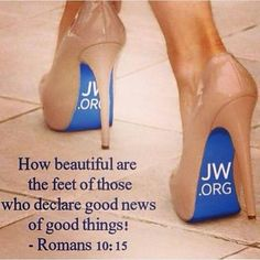 Worldly women prefer red bottomed Christian Louboutin shoes, Jehovah's Witnesses sisters prefer blue bottomed shoes…