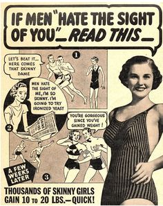Times have changed. For all the intensive airbrushing and male gaze conversations, advertising really has come a long way. Check out these vintage sexist ads to see just how far. Vintage Humor, Funny Vintage Ads, Retro Vintage, Vintage Woman, Vintage Pins, Vintage Ladies, Pin Up, Health Ads, Beauty Ad