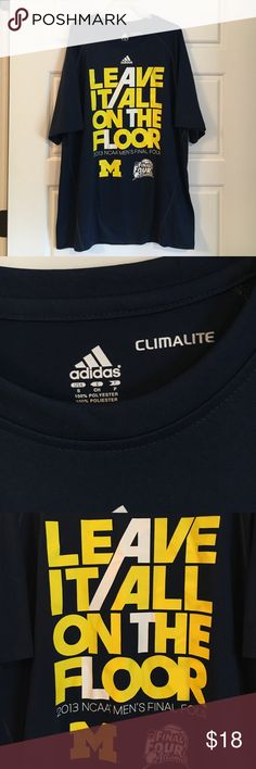 """Adidas MICHIGAN Final Four Basketball Tee Sz:S Adidas MICHIGAN Final Four Basketball Tee Sz:S. Selling for my mother in law.. This was for the 2013 NCAA Men's Final Tour featuring the phrase """"LEAVE IT ALL ON THE FLOOR"""". This is ClimaLite material. GO BLUE! Adidas Tops Tees - Short Sleeve"""
