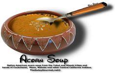 ACORN SOUP | The Gutsy Gourmet - http://www.thegutsygourmet.net/acorn-soup.html
