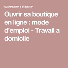 Ouvrir sa boutique en ligne : mode d'emploi - Travail a domicile Business Women, Online Business, Homemade Butter, Slow Food, Craft Sale, Business Planning, Cooking Time, Ecommerce, Budgeting