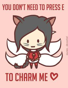 """You don't need to press E to Charm me!"" Ahri Valentines Day card :: League of Legends"