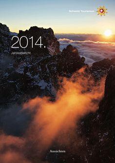 Jahresbericht / Schweiz Tourismus 2014
