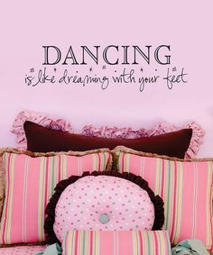 Belvedere Designs Black 'Dreaming With Your Feet' Wall Quote by Live to Dance: Décor