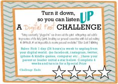 A challenge for yw and leaders to have a digital fast one day a week so increase their spiritual listening