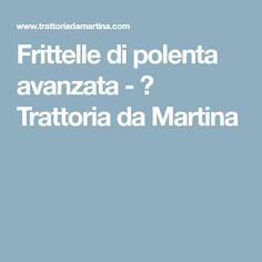 Frittelle di polenta avanzata - 🍩 Trattoria da Martina