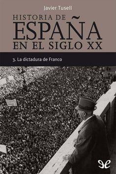 La dictadura de Franco - http://descargarepubgratis.com/book/la-dictadura-de-franco/