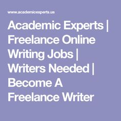 lance writing from home paid surveys writing academic experts lance online writing jobs writers needed become a lance writer