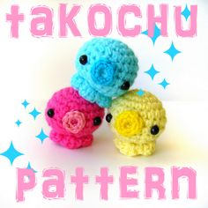 Free Takochu Pattern!  They look like kissy faces!