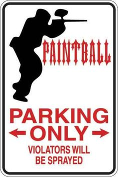 Paintball Parking Only Sign Decal