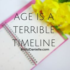 Why do we place limitations on ourselves because we reach a certain age?