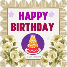 Happy Birthday Greeting Cards, Wishes, Messages and Videos Animated Birthday Greetings, Happy Birthday Greetings Friends, Happy Birthday Sunshine, Happy Birthday Wishes Photos, Birthday Wishes Flowers, Happy Birthday Cake Images, Happy Birthday Video, Happy Birthday Celebration, Happy Birthday Flower