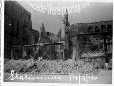 WW2 in the Netherlands - Rotterdam May 14th 1940 - Stationsweg.