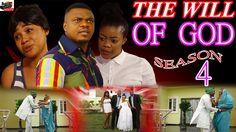 The Will Of God Season 4- 2016 Latest Nigerian Nollywood Movie