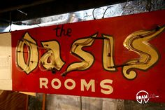The massive neon sign for the Oasis now languishes in the basement. After a while, it was regarded as inappropriate for the bordello to promote itself at street level and the sign was removed.