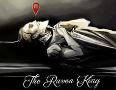 Anything that can happen will happen — For Raven King art contest. Okay so this was quite...