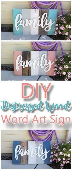 DIY Family Word Art Sign Woodworking Project Tutorial - Technique for New Wood Distressed to look like weathered Barn Wood Do it Yourself Home Decoration