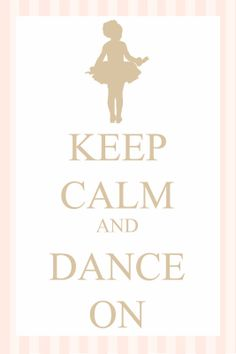 Keep+Calm+and+Dance+On+PINK+AND+BEIGE+on+white.jpg 1,066×1,600 pixels