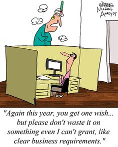 Humor - Cartoon: Clear Business Requirements... or Wishful Thinking?