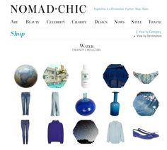 WATER http://www.nomad-chic.com/shop/view-by-destination/water.html