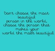D'ont choose the most beautiful.