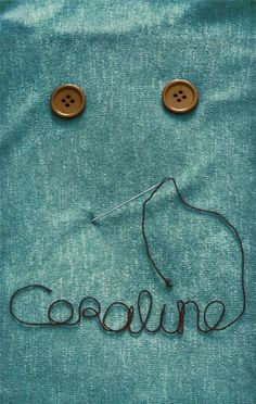 Coraline...this as an embroidered blanket