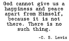 Oh CS Lewis...you never ceased to amaze me with your wisdom.
